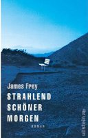 ✰ James Frey - Strahlend schöner Morgen