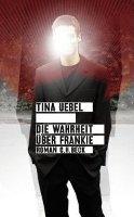 ✰ Tina Uebel - Die Wahrheit über Frankie
