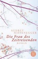 ✰ Audrey Niffenegger - Die Frau des Zeitreisenden
