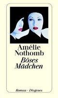 ✰ Amélie Nothomb - Böses Mädchen