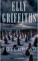 ✰ Elly Griffiths - Totenpfad