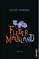 ✰ Oliver Dierssen - Fledermausland