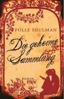 ✰ Polly Shulman - Die geheime Sammlung
