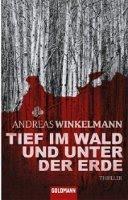 ✰ Andreas Winkelmann - Tief im Wald und unter der Erde