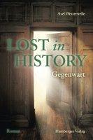 ✰ Axel Westerwelle - Lost in History. Gegenwart