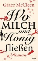 McCleen_GWo_Milch_und_Honig_fliessen_131880